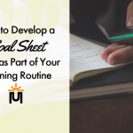 How to Develop a Goal Sheet to Use as Part of Your Morning Routine