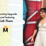 The Morning Upgrade Podcast Featuring Keelie Reason