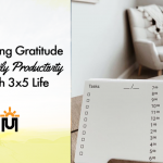 Practicing Gratitude and Daily Productivity With 3x5 Life