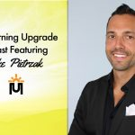 The Morning Upgrade Podcast Featuring Mike Pietrzak