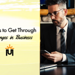 4 Ways to Get Through Challenges in Business