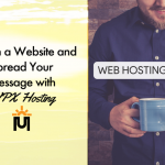 Launch a Website and Spread Your Message with WPX Hosting