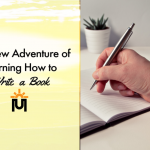 My New Adventure of Learning How to Write a Book